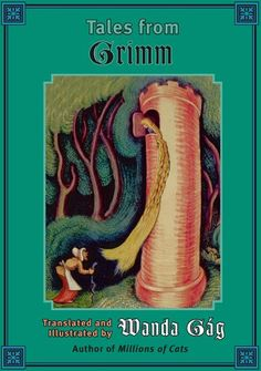 Tales from Grimm (Fesler-Lampert Minnesota Heritage) by Wanda Gag http://www.amazon.com/dp/0816649367/ref=cm_sw_r_pi_dp_S.tbwb1VP5236