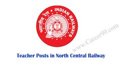 Teacher Posts in North Central Railway http://goo.gl/hmhgkX  #Teacherposts #Northcentralrailway #Govtjobs