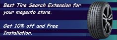 Excellent offer for Tire Search #magento extension. Free Install and 10% off at http://mage-extensions-themes.com/magento-extensions/tiresearch.html