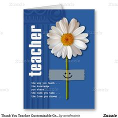 Thank You Teacher / Happy Teacher Appreciation Day / Happy Teacher Appreciation Week / Graduation Daisy Design Customizable Greeting Cards for Teachers. Matching cards, postage stamps and other products available in the artofmairin store at zazzle.com