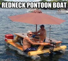 15+ pics!!take a look HILARIOUS  Redneck technological achievements Floating Picnic Table, Boat Table, Picnic Tables, Floating Dock, Floating House, Floating Pontoon, Haha, Redneck Humor, Redneck Games
