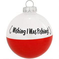 "This ornament is sure to hook your special fisherman that spends his or her days wishing he or she were fishing! Exclusively crafted for Bronner's from glass in Hungary, our 3"" tall ornament is designed as a bobber with a radiant red and white finish and a shared sentiment in black that reads: Wishing I Was Fishing! Fisherman alike are sure to cast their eyes on this Christmas ornament year after year, hook, line, and sinker<..."