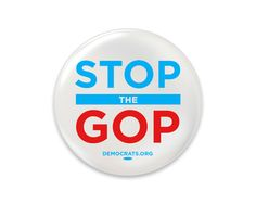 Show your support for candidates who will put a stop to the GOP with this American-made button. It even rhymes! Democratic Party, American Made, Politics, Buttons, How To Make, Style, Stylus, Political Books, Button
