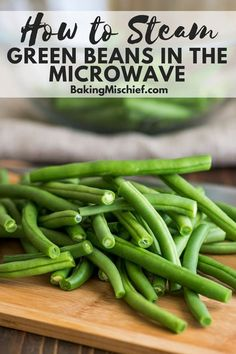 How to Steam Green Beans in the Microwave for a quick, simple, and delicious weeknight side dish. Fresh Green Bean Recipes, Cooking Fresh Green Beans, Green Beans Recipe For Babies, Vegetable Side Dishes, Side Dishes Easy, Microwave Vegetables, Steamed Vegetables, Veggies, Baby Food Recipes