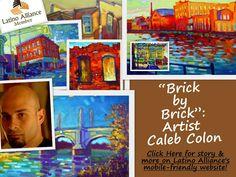 Creatividad: Latino artist Caleb Colon. Brick by Brick. www.LatinoAlliance.net