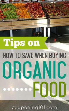 Tips On How To Save When Buying Organic Food. It IS possible to eat healthy on a budget! Use these tips on how to save when buying organic food.