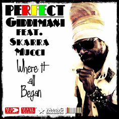 Perfect Giddimani Ft. Skarra Mucci - Where It All Began - Weedy G Soundforce / VP Records