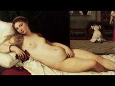 (1) Titian, Venus of Urbino | Late Renaissance in Venice | The Renaissance in Venice | Renaissance & Reformation in Europe | Khan Academy https://www.khanacademy.org/humanities/renaissance-reformation/renaissance-venice/late-renaissance-venice/v/titian-venus-of-urbino-1538