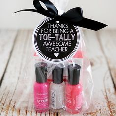 Toe-tally Awesome gifts for Teachers Day and Teacher Appreciation week. Includes the free printable for the tag. Cute, clever Teacher gift ideas.