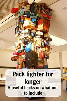 Want to pack a pack you can lift? or holiday out of a carry on? here are some handy packing tips for what NOT to include. Ann K Addley travel blog