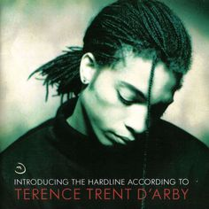 Terence Trent D'Arby - The Hardline According To Terence Trent D'Arby