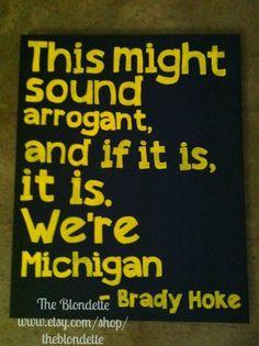 Brady Hoke. U of M. Michigan. University of Michigan. Wolverines. 9in x 12in canvas University of Michigan colors quote on Etsy, $20.00