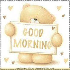 teddy bear / good morning ♡