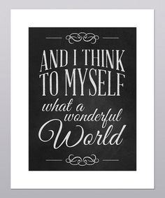 Take a look at this 'What a Wonderful World' Print by Posie & Co.
