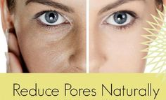 Get rid of pores easily and immediately by trying some of these 15 natural tricks and DIYs to shrink large pores.