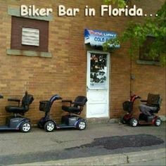 Biker Bar in Florida!  Lookout - it's early bird special time!