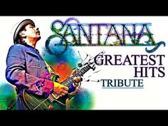 "(2) "" Carlos Santana "" Greatest Hits 1969-2014 