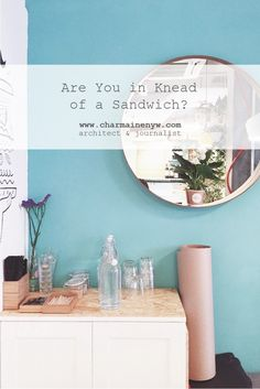 Are You in Knead of a Sandwich?