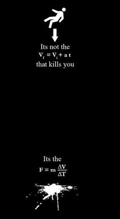 20 Jokes Only A Physics Nerd Will Appreciate it's not the fall that kills you, it's the landing. Related posts:More Humor Pictures you don't want to Kurze Anti-Witze und Sprüche, die zum. Physics Jokes, Math Jokes, Science Memes, Math Humor, Science Facts, Calculus Humor, Physics Facts, Funny Science, Teacher Humor
