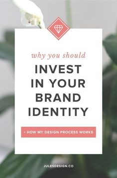 Why you should invest in your brand identity + how my design process works. A brand identity is a visual representation of your business's values. It needs to be consistent with your brand messaging and process to be truly effective. Not only that, but it should resonate with your target audience so that it helps to get clients and customers in the door.