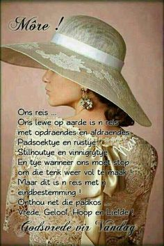 Lekker dag. Good Morning Wishes, Day Wishes, Lekker Dag, Evening Greetings, Goeie More, Afrikaans, Ladies Day, Bible Quotes, Qoutes