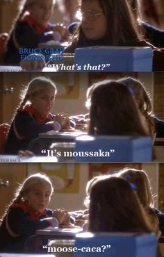 "This scene always makes me laugh, mostly because the jerky way the blonde girl says ""moose caca"" is hilarious."