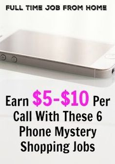 If you'd like to mystery shop on the phone from home, you need to check out these 6 Phone Mystery Shopping Jobs that pay from $5-$10 per call you make!