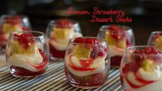 Lemon Strawberry Dessert Shots - WOW