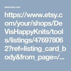 https://www.etsy.com/your/shops/DeVisHappyKnits/tools/listings/476978062?ref=listing_card_body&from_page=/your/listings