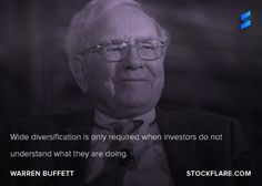 #quote from wikipedia.orgWarren Buffett: Wide diversification is only required when investors do not understand what they are doing. Perhaps the ultimate example is passively investing in ETFs. ;) #stocks #investing #wallstreet #trading