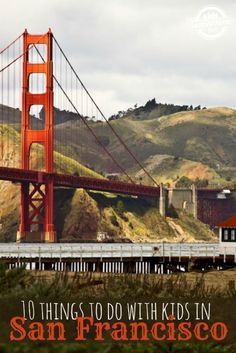 Great family vacation! 10 Things to Do with Kids in San Francisco, CA - There are so many great activities for kids in San Francisco California!