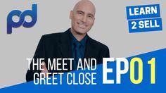Expert Sales Training | The Meet & Greet | Episode 001
