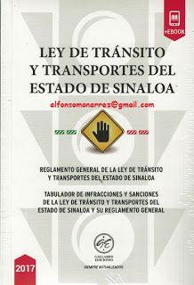 LIBROS EN DERECHO: LEY DE TRÁNSITO Y TRANSPORTES DEL ESTADO DE SINALO...