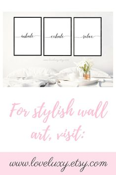 Decorate your walls with LoveLuxy's stylish 'Inhale, Exhale, Relax' downloadable wall art prints. The perfect decor for your home, bedroom, living, office and more! #wallart #homedecor #bedroom #bedrooms #bedroomideas #bedroomdecor