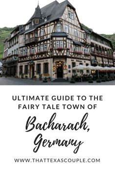 Bacharach, Germany is a quintessential German fairy tale town located in the UNESCO World Heritage area of the Rhine River.   Check out this guide to know when to go, where to stay, what to eat and do while visiting this charming half timbered village.  #