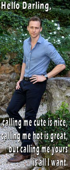 Tom Hiddleston. Hello Darling- Call