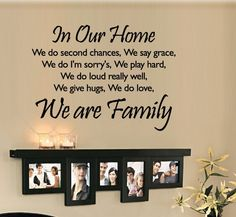 In Our Home we do second chances We are Family Wall by 7decals, $23.99