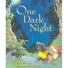 One Dark Night, SWEETEST book ever! We LOVED the end, so creative!!