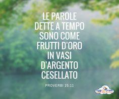 Proverbi 25:11 Parole d'oro Oggi in Cristo