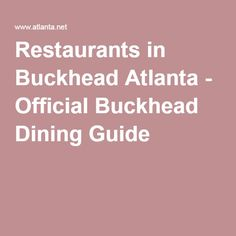 Restaurants in Buckhead Atlanta - Official Buckhead Dining Guide