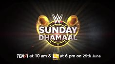 WWE Launches New Weekly Hindi-Language Show In India: WWE Sunday Dhamaal
