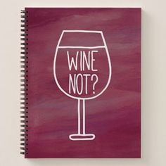 Funny Quote Red Wine Not Burgundy Watercolor Notebook - red gifts color style cyo diy personalize unique Thank You Gifts, Love Gifts, Unique Gifts, Best Gifts, Gifts For Girls, Gifts For Friends, Gifts For Mom, Sister Gifts, Family Gifts