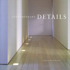 Contemporary Details (Whitney Library of Design): Nonie Niesewand: Home Design Decor, House Design, Interior Design, Architecture Details, Interior Architecture, Baseboards, Drywall, Library Design, Ceiling Design