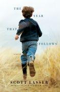 Chip Kidd Book Cover - Scott Lasser The Year That Follows Novel Book