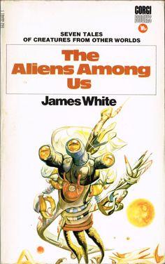 James White: The Aliens Among Us (Corgi 1970) Josh Kirby