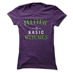ALLERGIC TO BASIC WITCHES T-SHIRTS, HOODIES, SWEATSHIRT (19$ ==► Shopping Now)