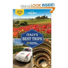 Lonely Planet Italys Best Trips (Travel Guide): Paula Hardy, Robert Landon, Duncan Garwood: 9781742209876: Amazon.com: Books