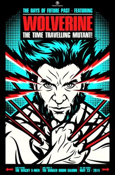 """""""In this poster I wanted to create a vintage style poster for Wolverine, as if he was the star of some band and the X-Men were the opening act. Comic Book Characters, Marvel Characters, Marvel Movies, Comic Books Art, Comic Art, Marvel Art, Book Art, X Men, Wolverine Pictures"""