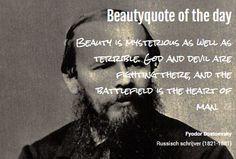 Beautyquote van Fyodor Dostoevsky op www.makeupmymind.nl