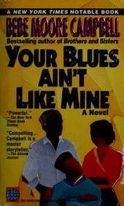 'Your Blues ain't like mine', Bebe Moore Campbell